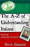 The A-Z of Understanding Italians