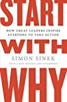 Start with Why: How Great Leaders Inspire Everyone to Take Action ebook download free