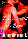Tied in Knots (In the Bedroom with the Rope #1)