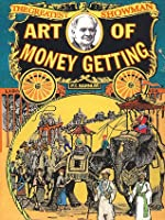The Art of Money Getting by P.T Barnum