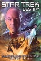 Gewöhnliche Sterbliche (Star Trek: Destiny, #2)