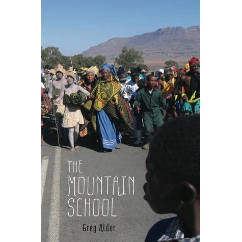 The Mountain School: Three Years Learning as a Peace Corps Teacher in Lesotho, Africa