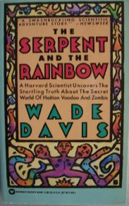 Read The Serpent And The Rainbow By Wade Davis