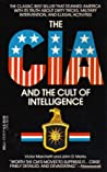 The CIA And The Cult Of Intelligence by Victor L. Marchetti