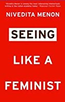 Seeing Like a Feminist
