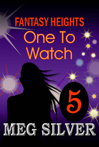 One To Watch by Meg Silver