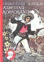 Doživljaji kapetana Korkorana, knjiga I