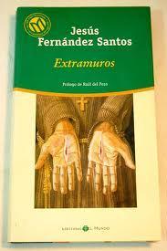 Extramuros by Jesús Fernández Santos