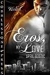Eros, My Love