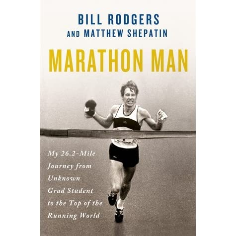 Marathon man my 262 mile journey from unknown grad student to the marathon man my 262 mile journey from unknown grad student to the top of the running world by bill rodgers thecheapjerseys Images