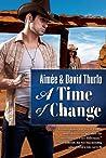 A Time of Change (Navajo Rez, #1)
