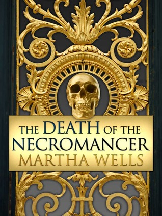 Jacket cover for The Death of the Necromancer by Martha Wells