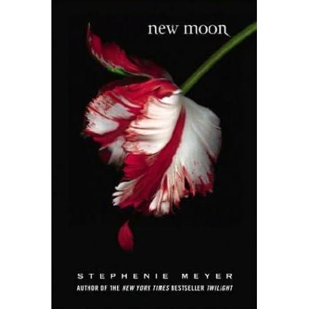 New Moon (Twilight, #2) by Stephenie Meyer