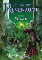 Zihaen (Schaduw van de Revenaunt, #2)