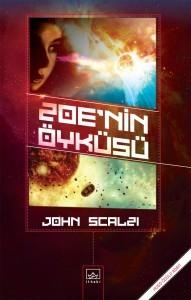 Zoe'nin Öyküsü (Old Man's War, #4) John Scalzi, Cihan Karamancı