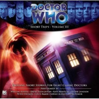 Doctor Who: Short Trips - Volume 3