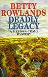 Deadly Legacy (Melissa Craig #7)