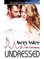Undressed (The Manhattanites, #2)