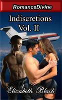 Indiscretions: Vol. II (Indiscretions, #2)