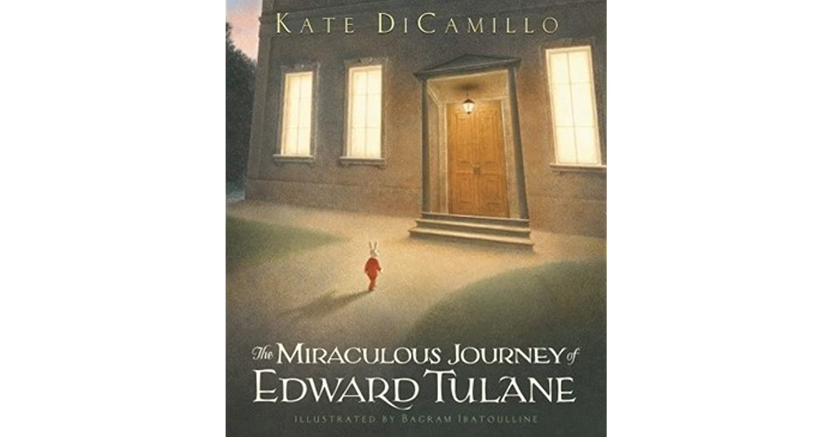 a critique of the miraculous journey of edward tulane a novel by kate dicamillo