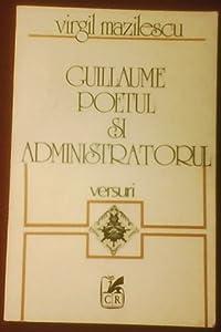 Guillaume poetul și administratorul