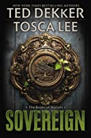 Sovereign (The Books of Mortals, #3)