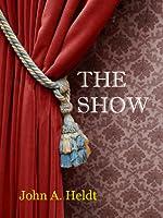 The Show  (Northwest Passage #3)