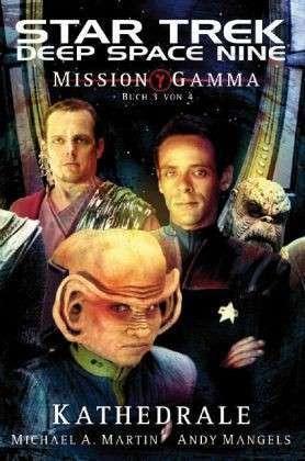 Kathedrale (Mission Gamma, #3) (Star Trek: Deep Space Nine, #8.07)