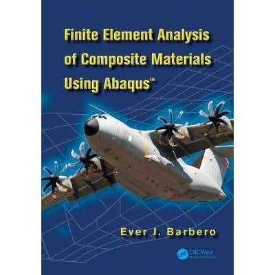 finite element analysis of composite materials using abaqus free download