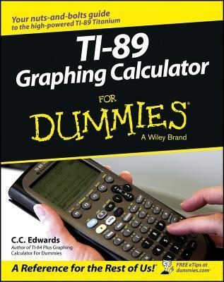 TI-89 Graphing Calculator for Dummies (ISBN - 0764589121)