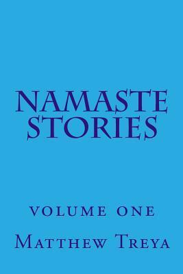 Namaste Stories: Volume 1