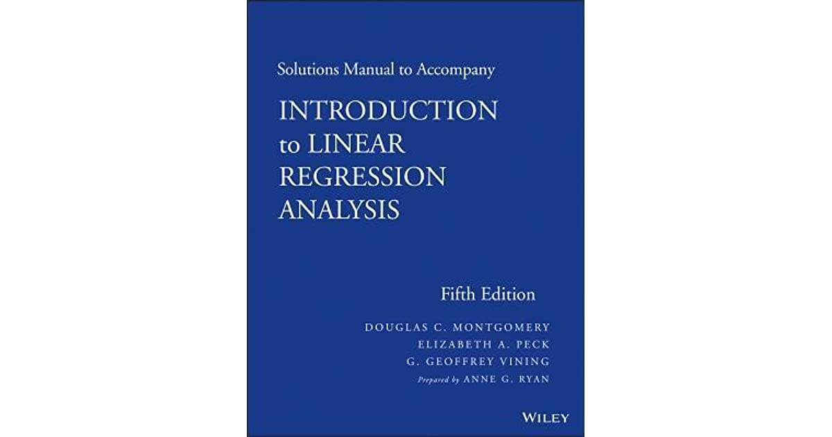 Introduction to linear regression analysis solutions manual by introduction to linear regression analysis solutions manual by douglas c montgomery fandeluxe Image collections