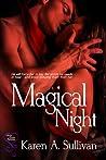 Magical Night by Karen A. Sullivan