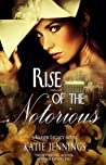 Rise of the Notorious (Vasser Legacy #2)