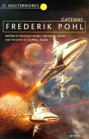 Gateway (Heechee Saga, #1) by Frederik Pohl