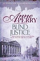 Blind Justice (William Monk, #19)