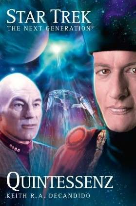 Quintessenz (Star Trek: The Next Generation, #3)
