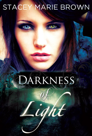 Stacey Marie Brown - Darkness 1 - Darkness of Light