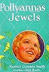 Pollyanna's Jewels (Pollyanna, #4)