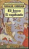 El Loco / El Vagabundo