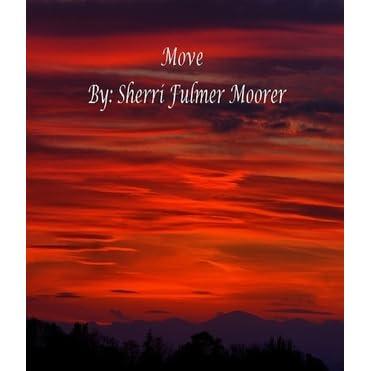 Move By Sherri Fulmer Moorer