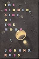 The Hidden Side of the Moon: Stories