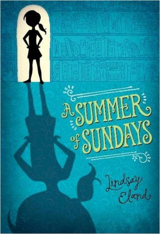 A Summer of Sundays by Lindsay Eland