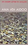 An Angry Letter In January And Other Poems by Ama Ata Aidoo