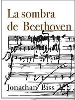 La sombra de Beethoven