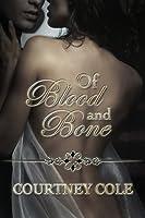Of Blood and Bone (The Minaldi Legacy, #1)