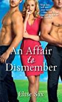 An Affair to Dismember (The Matchmaker, #1)