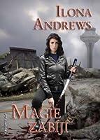 Magie zabíjí (Kate Daniels, #5)