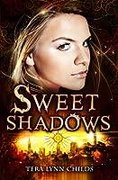 Sweet Shadows (Medusa Girls, #2)