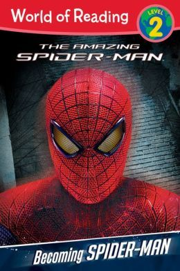 Becoming Spider-Man (World of Reading: Level 2)
